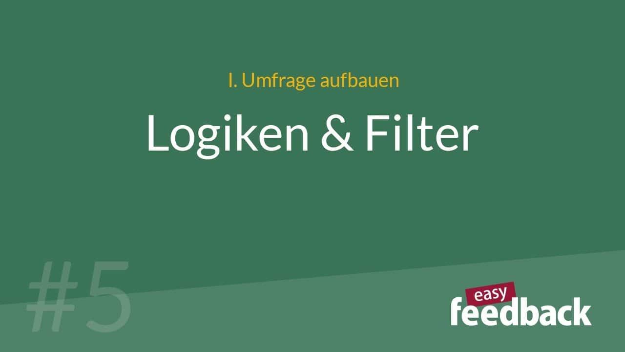Logiken und Filter